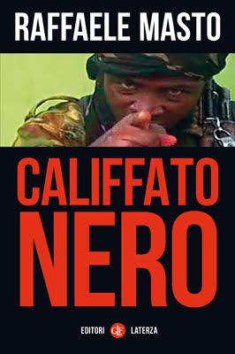 Libro Califfato Nero Raffaele Masto