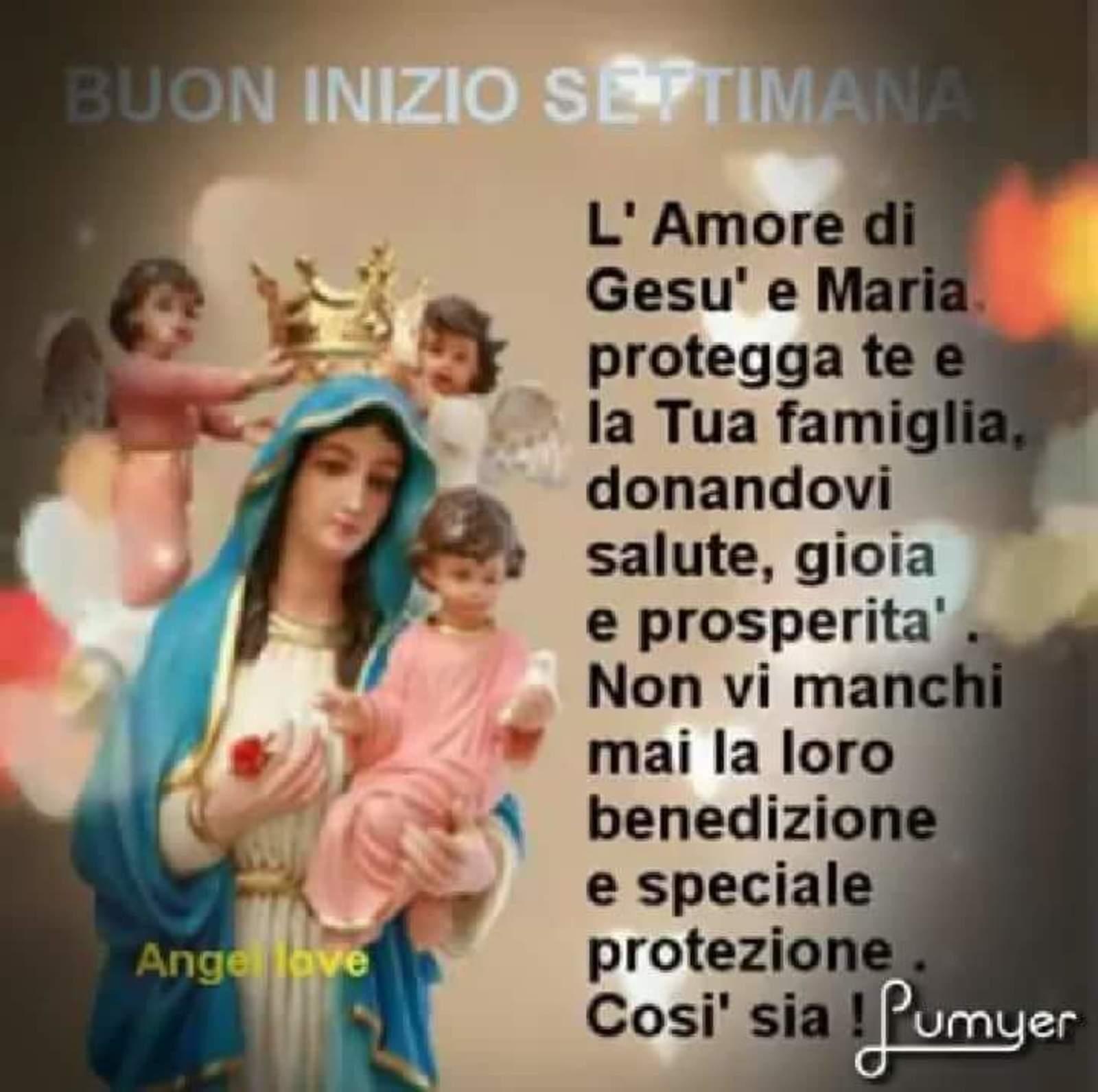 Buon Inizio Settimana Con Lamore Di Gesù E Maria