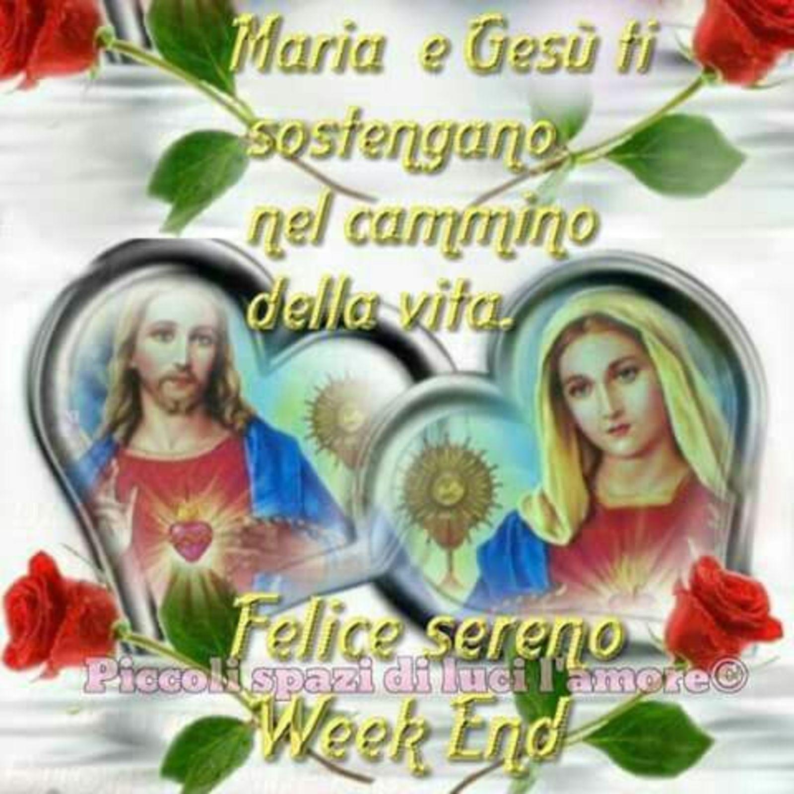 Buon Weekend Con Gesù E Maria Buongiornocongesuit