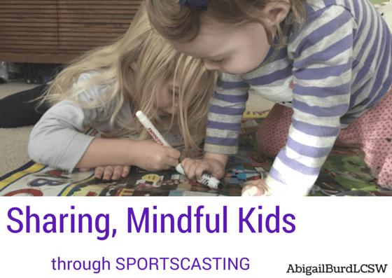 sharing mindful kids sportscasting