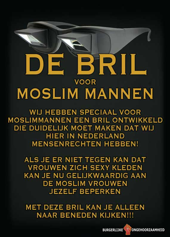 Moslim bril, zodat ze zich niet meer kunnen storen aan mooie vrouwen - Burgerlijke Ongehoorzaamheid