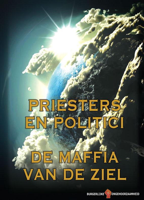 De priesters en politici - De Maffia van de ziel - Burgerlijke Ongehoorzaamheid