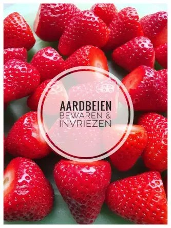 aardbeien bewaren, aardbeien invriezen