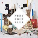 Tokyo Police Club Champ