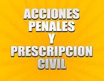 acciones penales y prescripcion civil