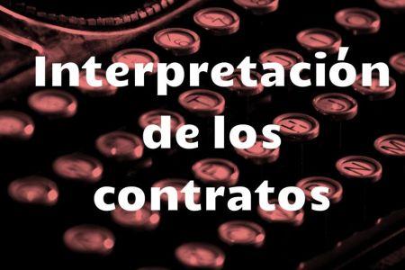 interpretacion de los contratos