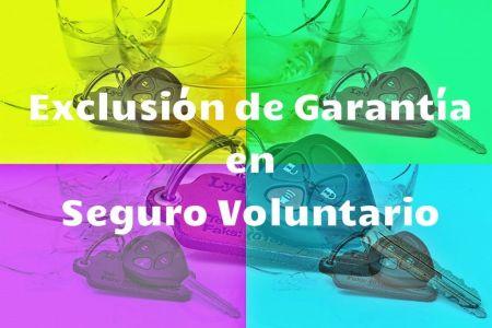 exclusion de garantia en seguro voluntario