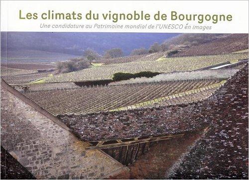 les climats du vignoble de bourgogne book
