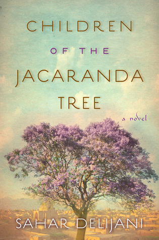 Children of the Jacaranda Tree Sahar Delijani