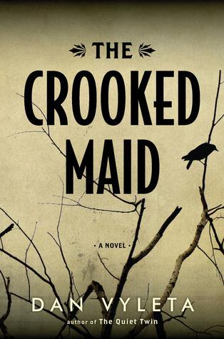 Vyleta Crooked Maid