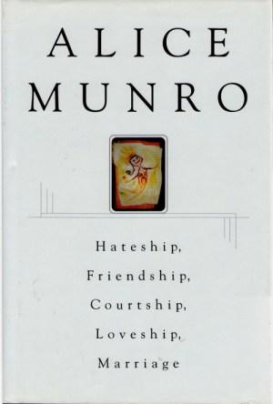 Alice Munro Hateship Small