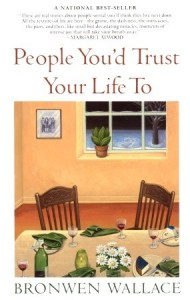 People Youd Trust Wallace First
