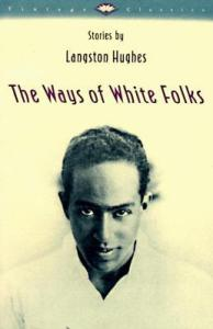 Hughes Ways of White Folks