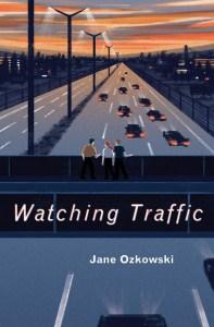 Ozkowski Watching Traffic
