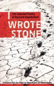kapuscinski-i-wrote-stone