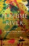robert-olen-butler-perfume-river