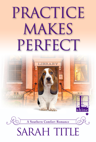 ARC Review: Practice Makes Perfect by Sarah Title