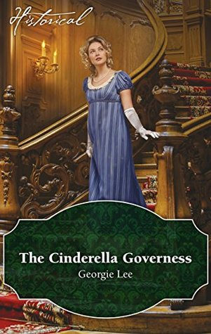 ARC Review: The Cinderella Governess by Georgie Lee