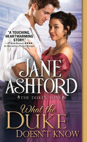ARC Review: What the Duke Doesn't Know by Jane Ashford