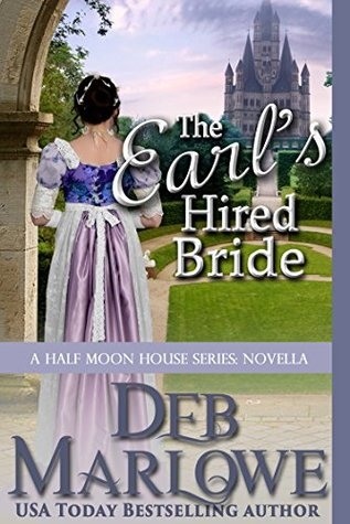 Spotlight: The Earl's Hired Bride: A Half Moon House Novella by Deb Marlowe (Excerpt, Review & Giveaway)