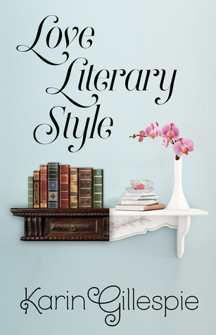 Blog Tour: Love Literary Style by Karin Gillespie (Excerpt, Review & Giveaway)