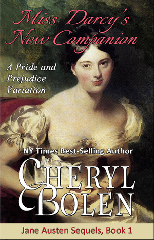 ARC Review: Miss Darcy's New Companion by Cheryl Bolen