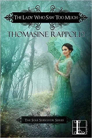ARC Review: The Lady Who Saw Too Much by Thomasine Rappold