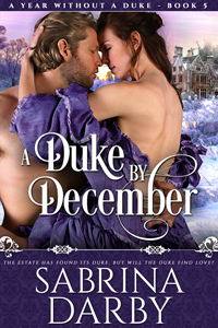 ARC Review: A Duke By December by Sabrina Darby