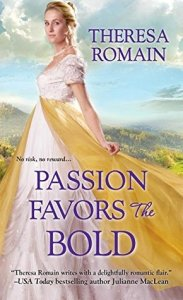 ARC Review: Passion Favors the Bold by Theresa Romain