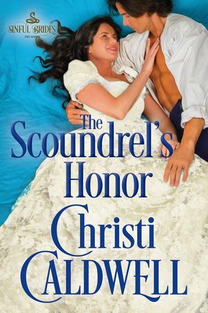 ARC Review: The Scoundrel's Honor by Christi Caldwell