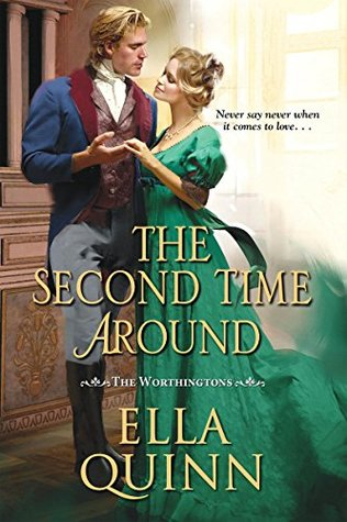 Blog Tour: The Second Time Around by Ella Quinn (Excerpt, Review & Giveaway)