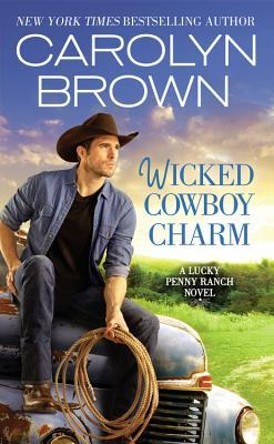 Blog Tour: Wicked Cowboy Charm by Caroline Brown (Excerpt & Giveaway)