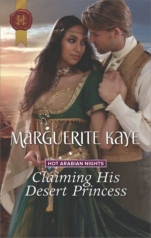 ARC Review: Claiming His Desert Princess by Marguerite Kaye