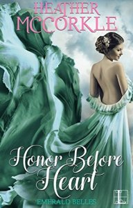 ARC Review: Honor Before Heart by Heather McCorkle