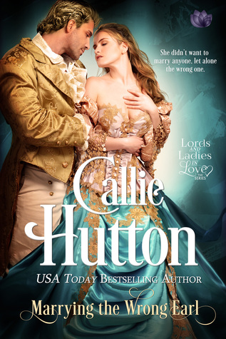 Blog Tour: Marrying the Wrong Earl by Callie Hutton (Excerpt & Giveaway)