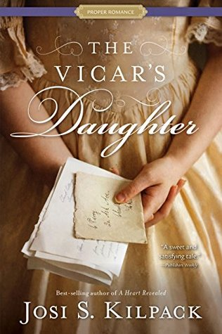 ARC Review: The Vicar's Daughter by Josi S. Kilpack