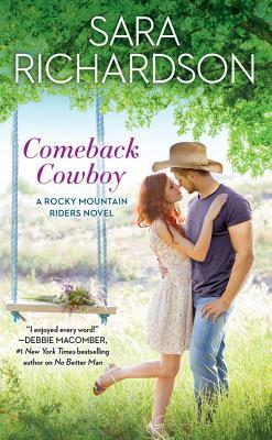 Release Blitz: Comeback Cowboy by Sara Richardson (Excerpt, Review & Giveaway)