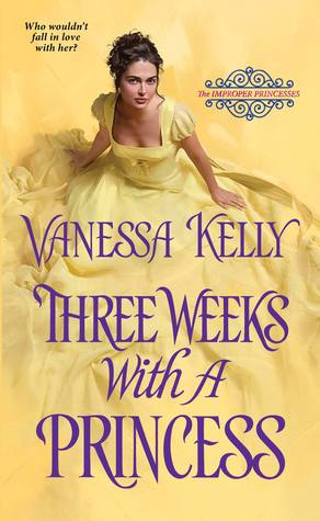 Blog Tour: Three Weeks with a Princess by Vanessa Kelly (Interview, Excerpt, Review & Giveaway)