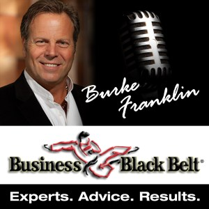 burke franklin business black belt podcast