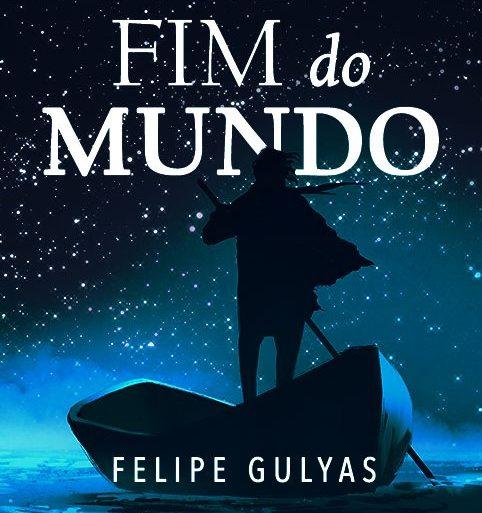 """Revelada a capa de """"No Fim do Mundo"""", livro de estreia do autor Felipe Gulyas 18"""