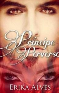 [Romance] Príncipe Perverso - Erika Alves (Resenha) 17