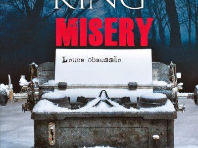 Resenha: Misery – Louca Obsessão, Stephen King 33