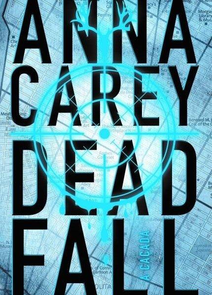 Resenha: Deadfall: A Caçada, Anna Carey 22