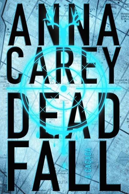 Resenha: Deadfall: A Caçada, Anna Carey 34