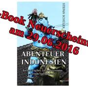 Abenteuer Indonesien Stefan Schüler Neuerscheinung