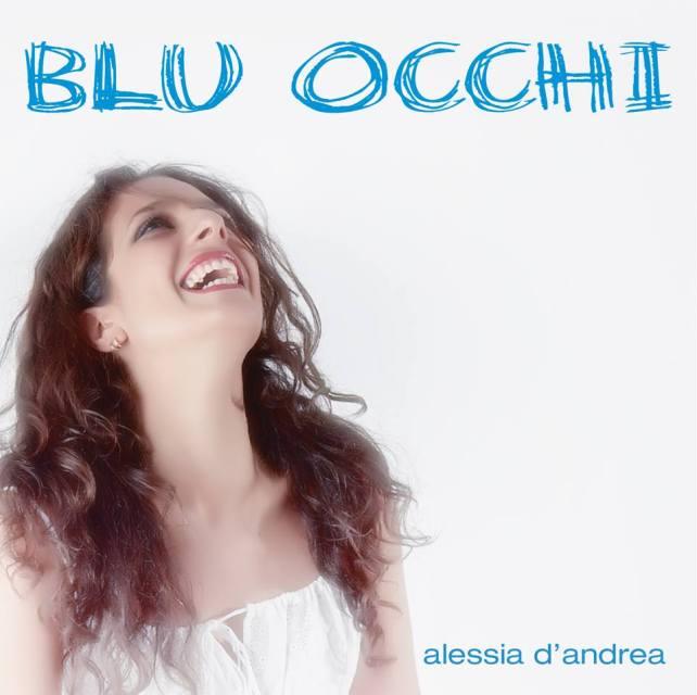 Alessia D'Andrea Blu Occhi