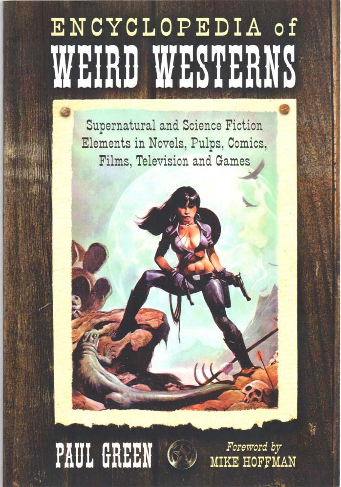 Encyclopedia of Weird Westerns SC (2009) #1