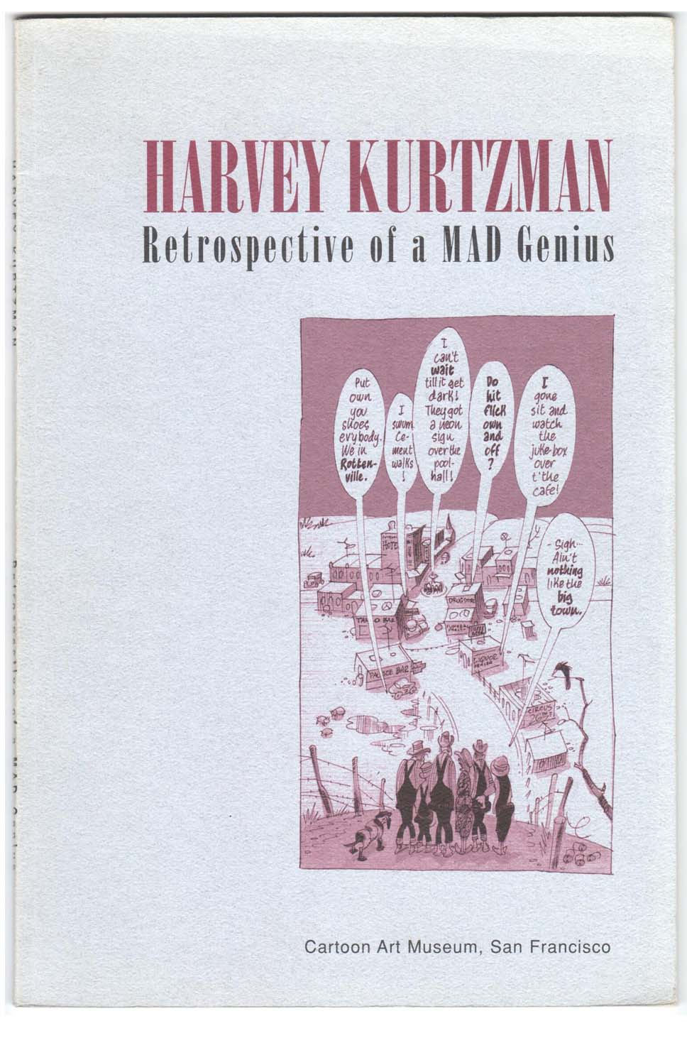 Harvey Kurtzman: Retrospective of a MAD Genius (1995) #