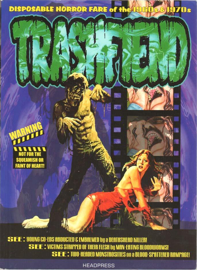 Trashfiend: Disposable Horror Culture (Scott Stine) (Scott Stine)