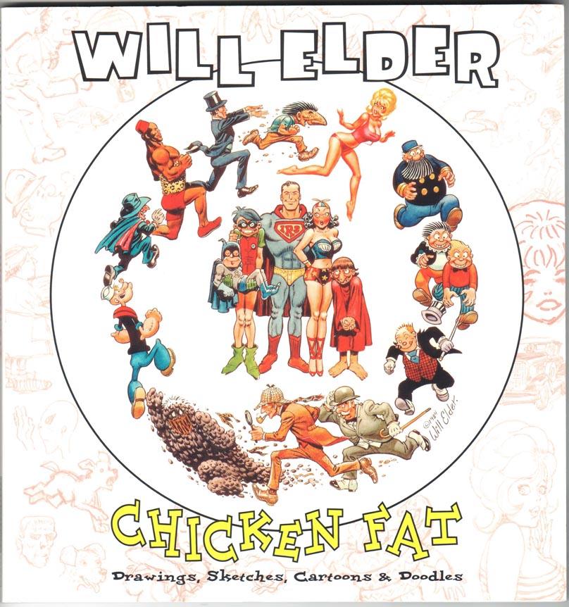 Will Elder: Chicken Fat (2006)